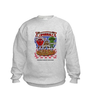 """Children's Book """"People Who Live in a Pizza"""" Sweatshirt"""